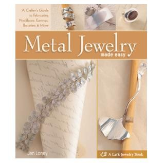 Metal Jewelry Made Easy by Jan Loney (2 piece min)